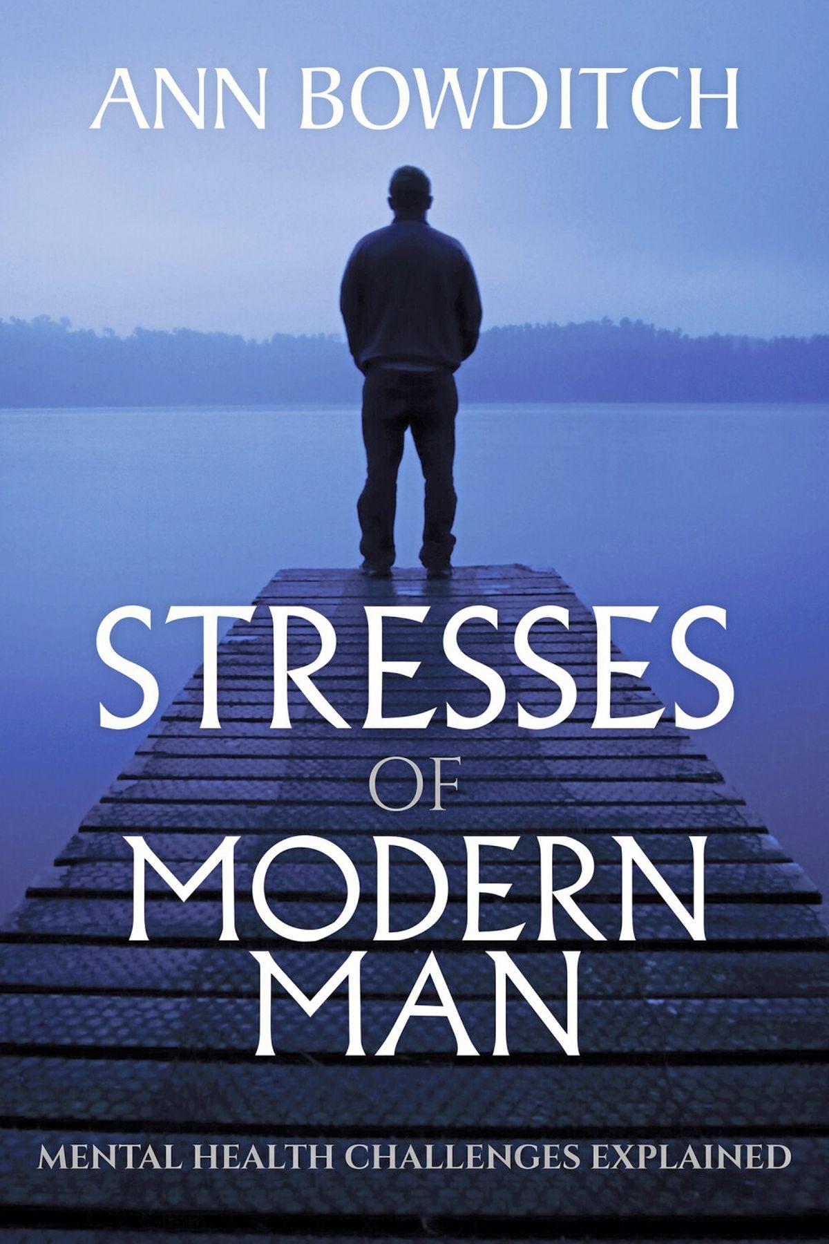 Stresses of Modern Man by Ann Bowditch. (29464117)